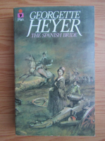 Anticariat: Georgette Heyer - The spanish bride