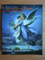 Anticariat: Gustav Davidson - A dictionary of Angels