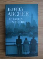 Anticariat: Jeffrey Archer - Les fautes de nos peres (volumul 2)