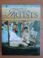Anticariat: Lawrence Gowing - A biographical dictionary of artists