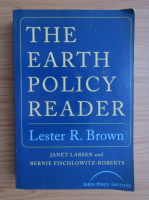 Anticariat: Lester R. Brown - The earth policy reader