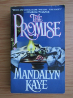 Anticariat: Mandalyn Kaye - The promise. Promisiunea