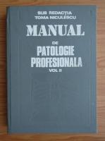 Anticariat: Manual de patologie profesionala (volumul 2)