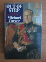 Anticariat: Michael Carver - Out of step