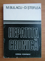 Mihail Bulacu - Hepatita cronica