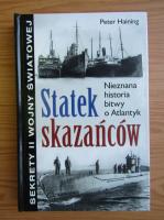 Anticariat: Peter Haining - Statek skazancow