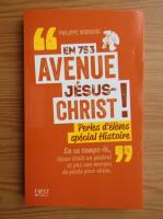 Anticariat: Philippe Mignaval - En 753 avenue Jesus-Christ!