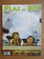 Anticariat: Plai cu boi, nr. 3, septembrie 2008