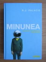 R. J. Palacio - Minunea