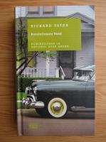 Anticariat: Richard Yates - Revolutionary Road