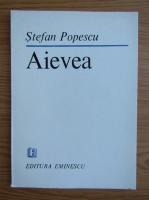 Anticariat: Stefan Popescu - Aievea