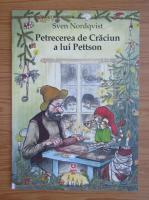 Sven Nordqvist - Petrecerea de Craciun a lui Pettson