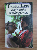 Anticariat: Thomas Hardy - Far from the Madding Crowd