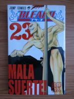 Anticariat: Tite Kubo - Bleach, volumul 23. Mala suerte