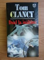 Anticariat: Tom Clancy - Duel la inaltime (volumul 1)