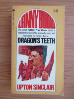 Anticariat: Upton Sinclair - Lanny Budd, volumul 3. Dragon's teeth