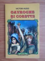 Anticariat: Victor Hugo - Gavroche si Cosette