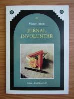 Anticariat: Victor Iancu - Jurnal involuntar