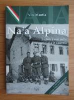 Anticariat: Vito Mantia - Naia Alpina