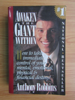 Anticariat: Anthony Robbins - Awaken the giant within