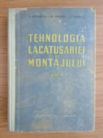 C. Chivulescu - Tehnologia lacatusariei si montajului (volumul 2)