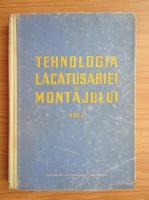 Anticariat: C. Stanescu - Tehnologia lacatusariei si montajului (volumul 1)