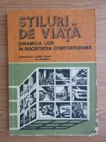 Anticariat: Catalin Zamfir - Stiluri de viata, dinamica lor in societatea contemporana