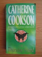 Anticariat: Catherine Cookson - The thursday friend