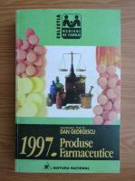 Anticariat: Dan Georgescu - Produse farmaceutice 1997