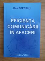 Anticariat: Dan Popescu - Eficienta comunicarii in afaceri
