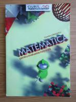 Dumitru Savulescu - Matematica pentru evaluare nationala