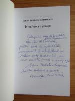 Anticariat: Elena Turbatu Antonescu - Intre violet si rosu (cu autograful autoarei)