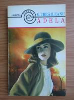 Anticariat: G. Ibraileanu - Adela