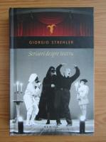 Anticariat: Giorgio Strehler - Scrisori despre teatru