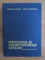 Anticariat: Grigore Popescu - Medicina si colectivitatile umane