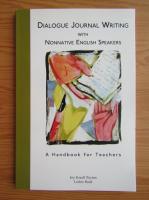 Anticariat: Joy Kreeft Peyton - Dialogue journal writing with nonnative english speakers