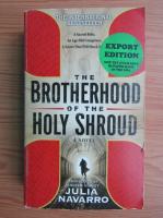 Julia Navarro - The brotherhood of the holy shroud