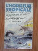 Anticariat: L'horreur tropicale