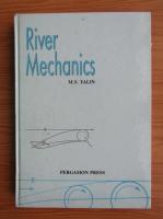 Anticariat: M. S. Yalin - River mechanics