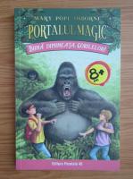 Anticariat: Mary Pope Osborne - Portalul magic, volumul 22. Buna dimineata, gorilelor