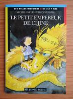 Anticariat: Michel Amelin - Le petit empereur de Chine