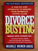 Anticariat: Michele Weiner-Davis - Divorce busting