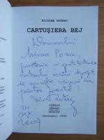 Anticariat: Nicolae Rotaru - Cartuseria bej (cu autograful autorului)