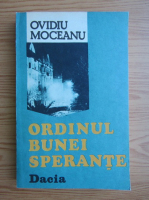 Ovidiu Moceanu - Ordinul bunei sperante
