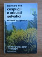 Reinhard Witt - Cespugli e arbusti selvatici in natura e in giardino
