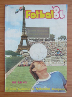 Revista Fotbal 84. Turnul Eiffel asteapta ascensiunea fotbalului romanesc
