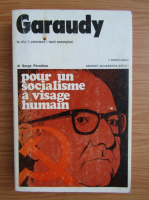 Anticariat: Serge Perottino - Garaudy, la vita il pensiero i testi esemplari
