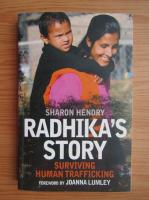 Anticariat: Sharon Hendry - Radhika's story