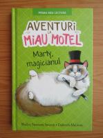 Anticariat: Shelley Swanson Sateren - Aventuri la Miau Motel. Marty, magicianul