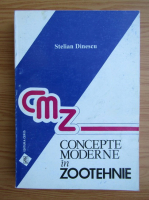Anticariat: Stelian Dinescu - Concepte moderne in zootehnie